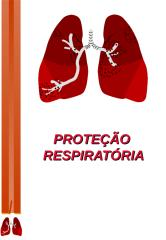 PROTEÇÃO RESPIRATORIA 01.ppt