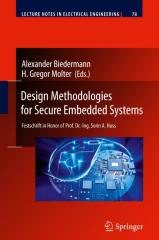 Alexander Biedermann, H. Gregor Molter - Design Methodologies for Secure Embedded Systems.pdf