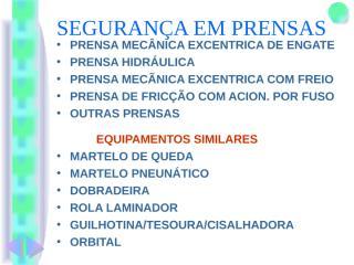 SEGURANÇA EM PRENSAS.ppt