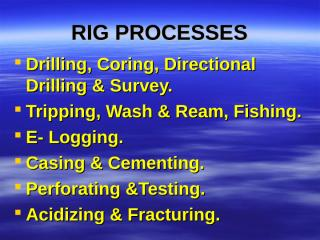 03_Rig Processes.ppt