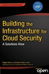 Building the Infrastructure for Cloud Security, A Solutions View (2014).pdf