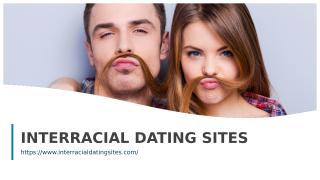INTERRACIAL DATING SITES.ppt