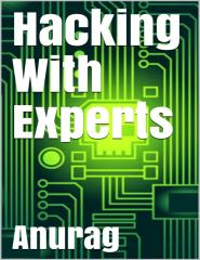 Anurag - Hacking With Experts.pdf