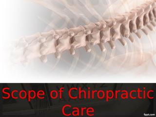 Scope of Chiropractic Care.ppt