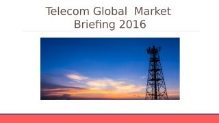 Telecom Global Market Briefing 2016 - Segmentation.pptx