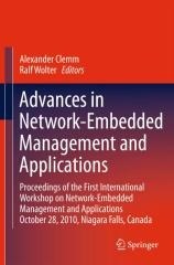 Alexander Clemm, Ralf Wolter - Advances in Network-Embedded Management and Applications.pdf