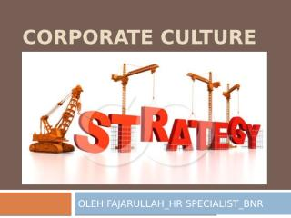 Corporate culture strategy_BNR 2012.pptx