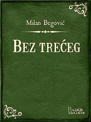 begovic_beztreceg.epub