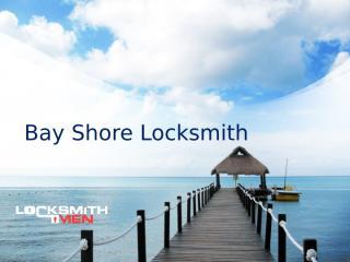 Bay Shore Locksmith.pptx