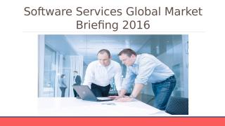 Software Services Global Market Briefing 2016 - Table Of Content.pptx