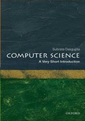 Computer Science A Very Short Introduction (Very Short Introductions) - Subrata Dasgupta.pdf