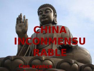CHINA INCONMENSURABLE.pps