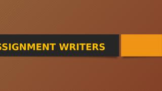ASSIGNMENT WRITERS.pptx