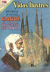 vidas ilustres 209 gaudi, un genial arquitecto español (por timur).cbr