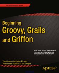 Beginning Groovy, Grails and Griffon.pdf