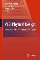 Andrew B. Kahng, Jens Lienig, Igor L. Markov, Jin Hu - VLSI Physical Design_ From Graph Partitioning to Timing Closure.pdf