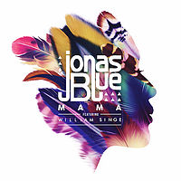 Jonas Blue_Mama ft. William Singe.mp3